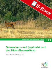 Naturschutz- und Jagdrecht nach der Förderalismusreform