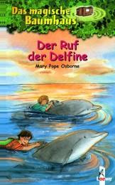 Das magische Baumhaus - Der Ruf der Delfine