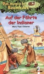 Auf der Fährte der Indianer
