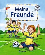 Meine Freunde - Motiv: Fußball