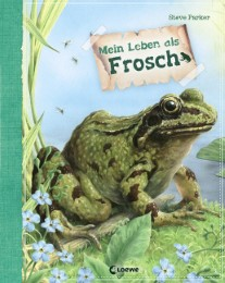 Mein Leben als Frosch