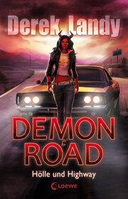 Demon Road (Band 1) - Hölle und Highway