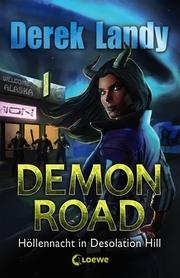 Demon Road - Höllennacht in Desolation Hill
