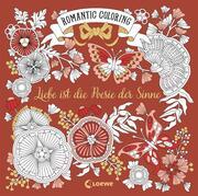 Romantic Coloring: Liebe ist die Poesie der Sinne