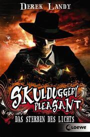 Skulduggery Pleasant (Band 9) - Das Sterben des Lichts