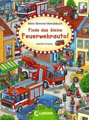 Mein Wimmel-Wendebuch - Finde das kleine Feuerwehrauto!/Finde die Piratenflagge!