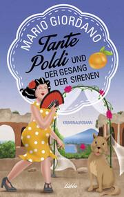 Tante Poldi und der Gesang der Sirenen