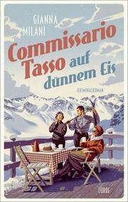 Commissario Tasso auf dünnem Eis