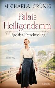 Palais Heiligendamm - Tage der Entscheidung