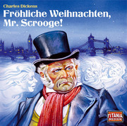 Fröhliche Weihnachten, Mr.Scrooge!