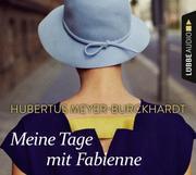 Meine Tage mit Fabienne