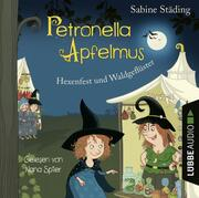 Petronella Apfelmus - Hexenfest und Waldgeflüster