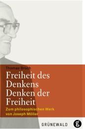 Freiheit des Denkens - Denken der Freiheit