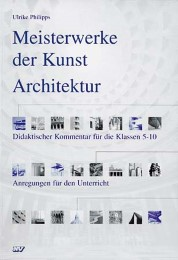 Meisterwerke der Kunst: Architektur