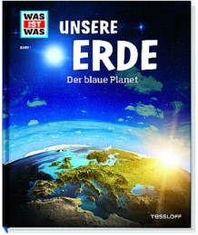 Unsere Erde - Der blaue Planet
