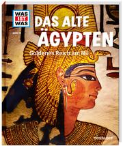 Das alte Ägypten - Goldenes Reich am Nil