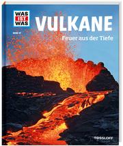 Vulkane - Feuer aus der Tiefe