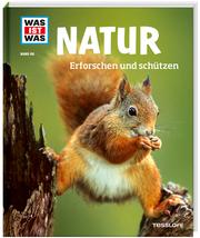 Natur - Erforschen und schützen