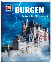 Burgen - Zeugen des Mittelalters