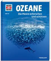 Ozeane - Die Meere erforschen und schützen