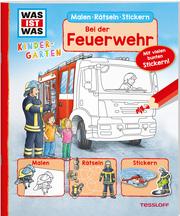 Malen Rätseln Stickern Bei der Feuerwehr