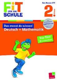 Das musst du wissen! Deutsch + Mathematik 2. Klasse