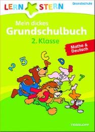 Mein dickes Grundschulbuch 2. Klasse - Mathe & Deutsch