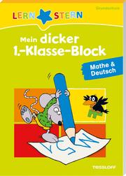 Mein dicker 1.-Klasse-Block Mathe & Deutsch