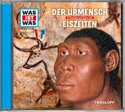 Der Urmensch/Eiszeiten