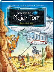 Der kleine Major Tom - Die Wüste lebt