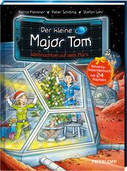 Der kleine Major Tom. Weihnachten auf dem Mars