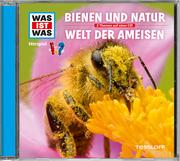 Bienen und Natur/Welt der Ameisen