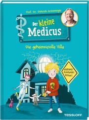 Der kleine Medicus - Die geheimnisvolle Villa