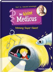 Der kleine Medicus - Achtung: Super-Säure!
