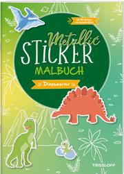 Metallic-Sticker Malbuch. Dinosaurier - Cover