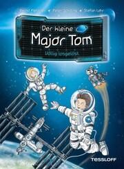 Der kleine Major Tom, Band 1: Völlig losgelöst
