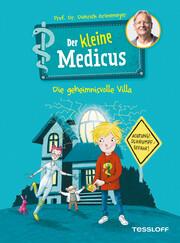 Der kleine Medicus. Band 1: Die geheimnisvolle Villa
