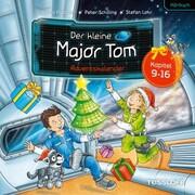 Der kleine Major Tom - Adventskalender (9. Bis 16. Dezember)