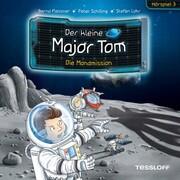 Der kleine Major Tom. Hörspiel 3: Die Mondmission - Cover