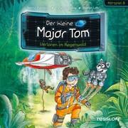 Der kleine Major Tom. Hörspiel 8: Verloren im Regenwald