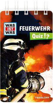 WAS IST WAS Quiz - Feuerwehr