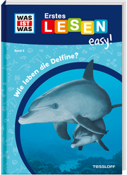 Wie leben die Delfine?