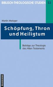 Schöpfung, Thron und Heiligtum