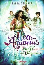 Alea Aquarius - Der Fluss des Vergessens