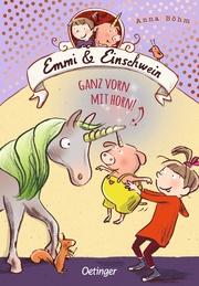 Emmi und Einschwein - Ganz vorn mit Horn!