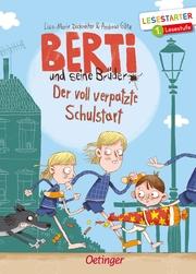 Berti und seine Brüder - Der voll verpatzte Schulstart