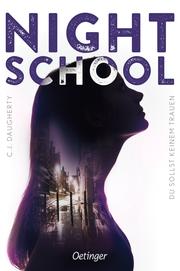 Night School - Du sollst keinem trauen