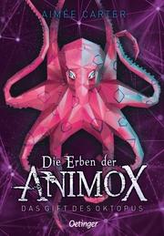 Die Erben der Animox - Das Gift des Oktopus