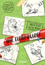 Die Tierpolizei - Mach nicht so 'ne Welle!