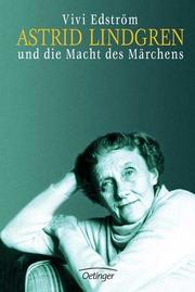 Astrid Lindgren und die Macht des Märchens